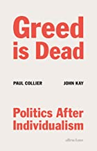 Greed Is Dead: Politics After Individualism