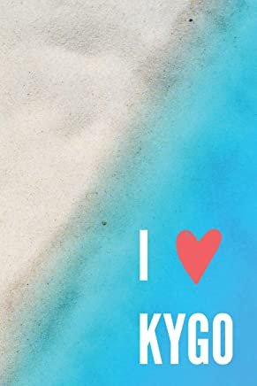 I Love KYGO: Summer Limited Edition KYGO Blank Lined Designer Notebook, Journal or Diary - Ultimate Music Fan Gifts