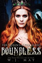 Boundless: Fae Paranormal Shifter Romance (The Queen's Alpha Series)