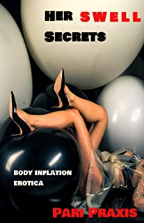 Her Swell Secrets: body inflation erotica
