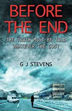 Before The End: The Truth Must Be Told Whatever The Cost (In The End Book 2)