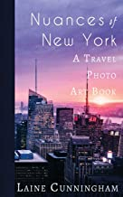 Nuances of New York City: From the Empire State Building to Rockefeller Center (9) (Travel Photo Art)