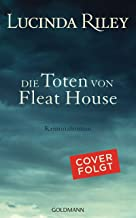 Die Toten von Fleat House: Kriminalroman (German Edition)