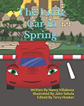 The Little Car in Spring: Anti-Bullying (Villabona Voyager Book)