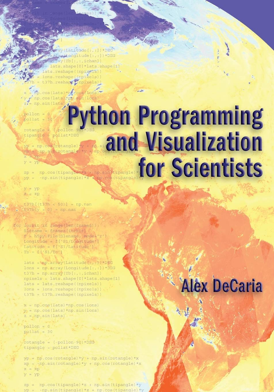 Python Programming and Visualization for Scientists