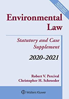 Environmental Law: Statutory and Case Supplement: 2020-2021 (Supplements)