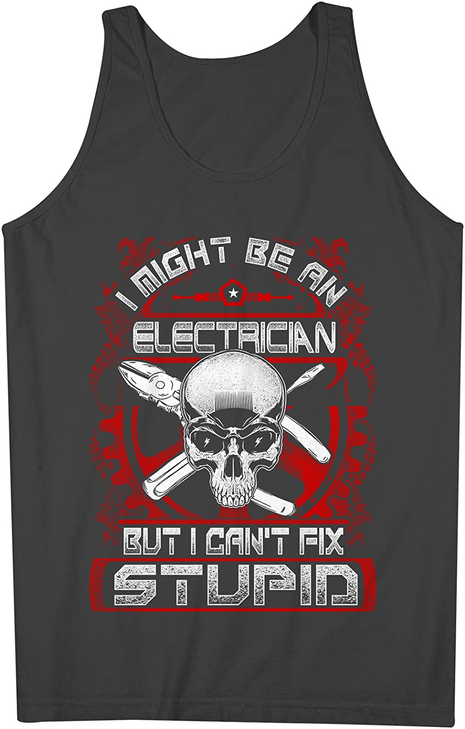 I Might Be An Electrician But I Can't Fix Stupid おかしいです 男性用 Tank Top Sleeveless Shirt