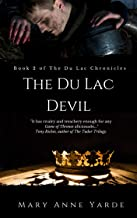 The Du Lac Devil: Book 2 of The Du Lac Chronicles
