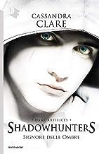 Permalink to Signore delle ombre. Dark artifices. Shadowhunters PDF