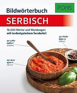 PONS Bildwörterbuch Serbisch: 16.000 Wörter und Wendungen mit landestypischem Sonderteil