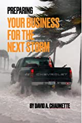 Preparing Your Business for the Next Storm Kindle Edition