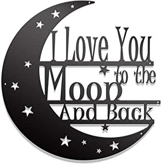 I Love You To The Moon And Back Wall Art – Steel Roots Decor – 12''..
