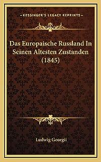 Das Europaische Russland In Seinen Altesten Zustanden (1845)