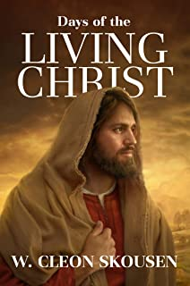 Days of the Living Christ
