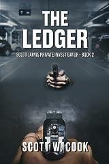The Ledger: A Florida Action Adventure Novel (Scott Jarvis Private Investigator Book 2) Kindle Edition