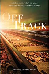 Off Track: Anthology from The Writer's Playground Paperback