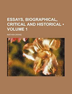 Essays, Biographical, Critical and Historical (Volume 1)
