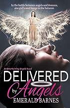 Delivered by Angels: Volume 3