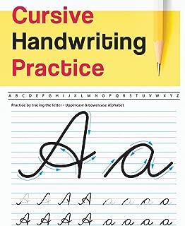 Cursive Handwriting Practice: Uppercase & Lowercase Alphabet - Cursive Handwriting Workbook for Teens (Workbook to Practice)