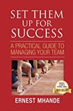 Set them up for success: A practical guide to managing your team