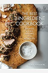 Best 3-Ingredient Cookbook: 100 Fast and Easy Recipes for Everyone Paperback