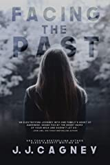 Facing the Past Kindle Edition
