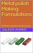 Metal polish Making Formulations: Polishing Compounds Manufacturing (10)