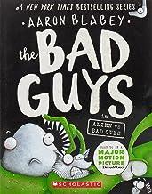 The Bad Guys in Alien vs Bad Guys (The Bad Guys #6) (6)