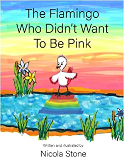 The Flamingo Who Didn't Want To Be Pink (Global Goals Fairytales) (English Edition)