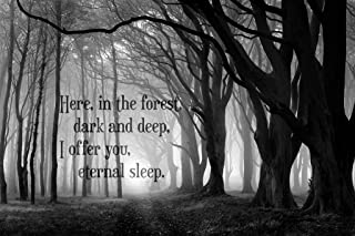 Here in The Forest Dark and Deep I Offer You Eternal Sleep Art Print Cool Huge Large Giant Poster Art 36x54
