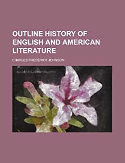 Outline History of English and American Literature