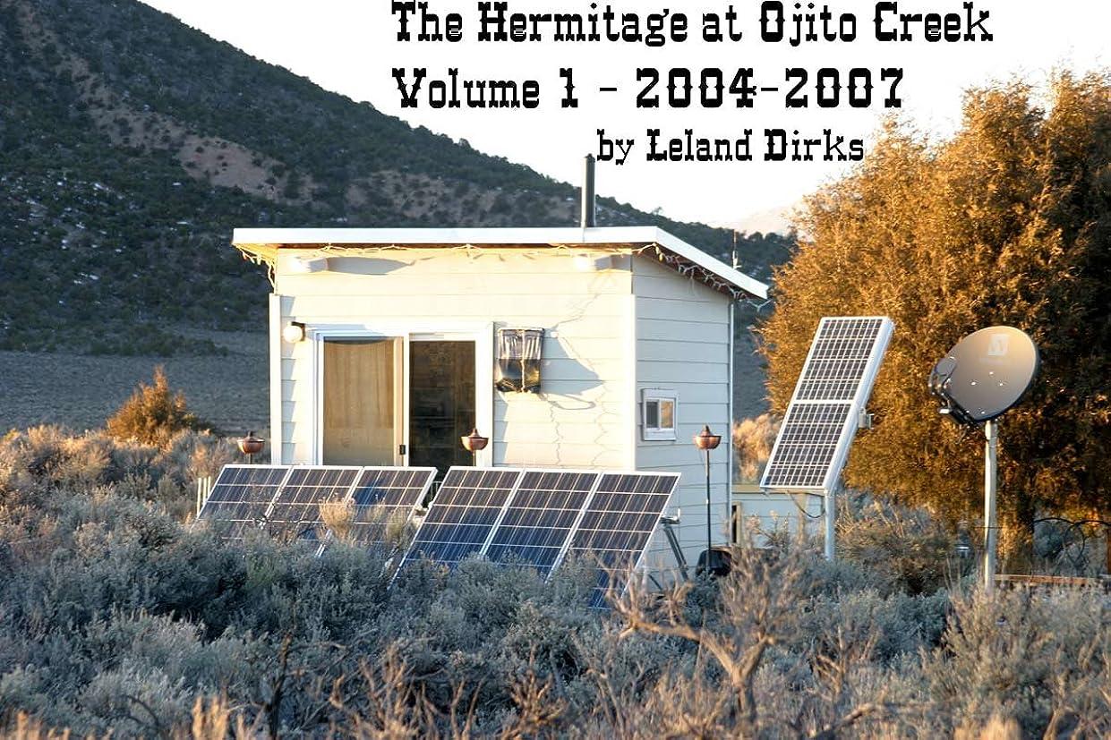 失望不明瞭泳ぐThe Hermitage at Ojito Creek - Volume 1 (English Edition)