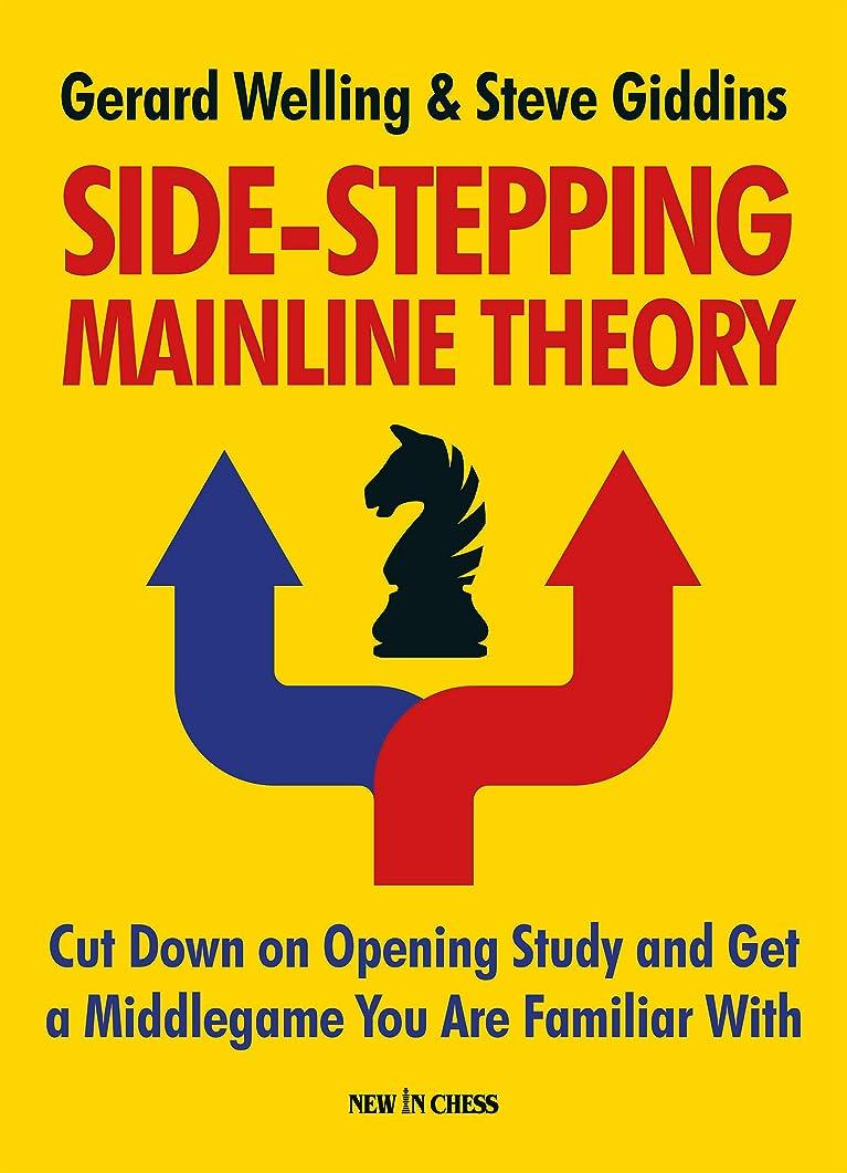 十億ポスト印象派休暇Side-stepping Mainline Theory: Cut Down on Chess Opening Study and Get a Middlegame You are Familiar With (English Edition)