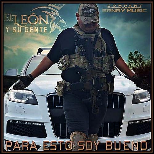 Amazon.com: Para Esto Soy Bueno: El León y Su Gente: MP3 ...