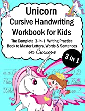 Unicorn Cursive Handwriting Workbook for Kids: 3-in-1 Writing Practice Book to Master Letters, Words & Sentences in Cursive (Talented Kids)