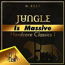 Jungle is Massive: Hardcore Classics 1
