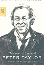 The Collected Stories of Peter Taylor (FSG Classics)