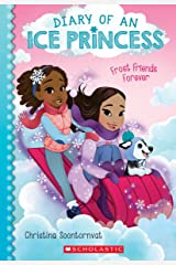 Frost Friends Forever (Diary of an Ice Princess #2) Paperback