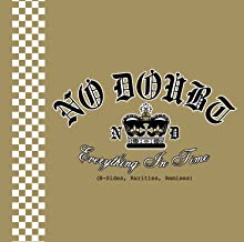 Best no doubt everything in time Reviews