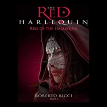 Rise of the Harlequin