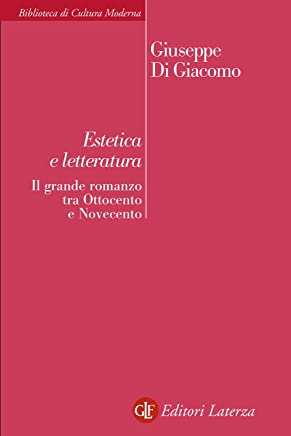 Estetica e letteratura: Il grande romanzo tra Ottocento e Novecento
