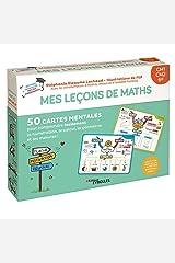 Mes leçons de maths CM1, CM2, 6e: 50 cartes mentales pour comprendre facilement la numération, le calcul, la géométrie et les mesures ! Broché