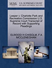 Leeper v. Charlotte Park and Recreation Commission U.S. Supreme Court Transcript of Record with Supporting Pleadings