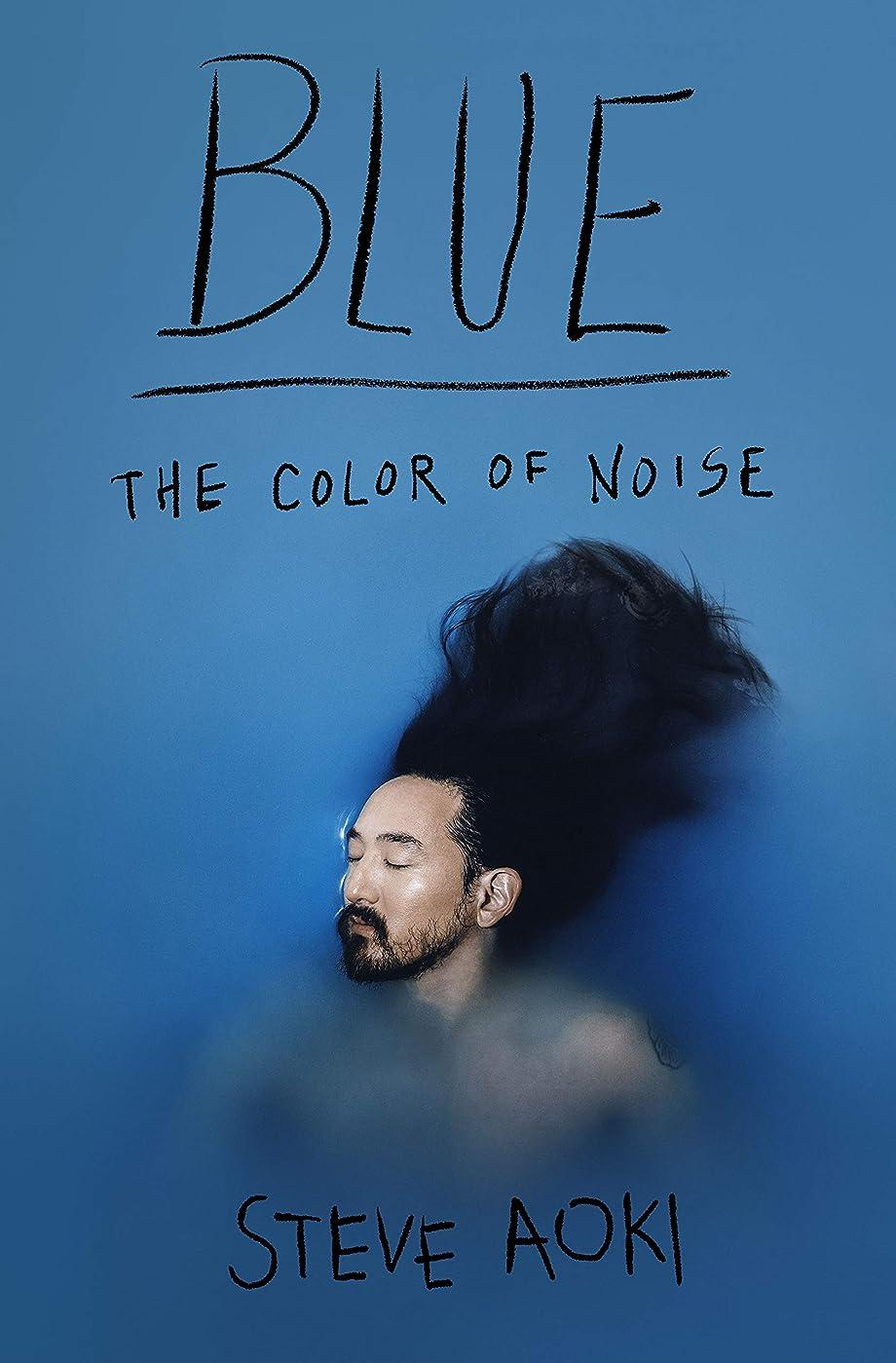 磨かれた北米変更可能Blue: The Color of Noise (English Edition)