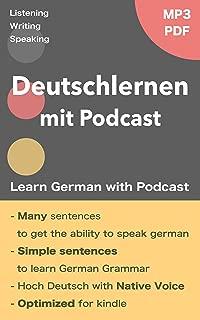 Deutschlernen mit Podcast - Learn German in English: With MP3 & PDF (German Edition)
