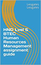 HND Lvel 5 BTEC Human resources management assignment guide