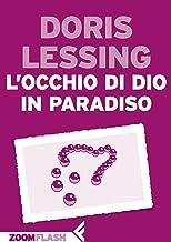 L'occhio di Dio in paradiso (Italian Edition)