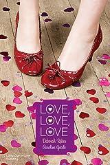 Love, Love, Love: Language of Love; Cupidity (Romantic Comedies (Mass Market)) Kindle Edition