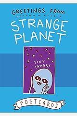 Greetings from Strange Planet (Strange Planet Series) Hardcover