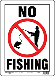 Hillman 843292 No Fishing Sign, White, Black and Red Aluminum Metal, 10x14 Inches 1-Sign